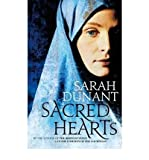 Sarah Dunant Sacred Hearts by Dunant, Sarah ( Author ) ON Jun-25-2009, Hardback