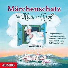 Märchenschatz für Klein und Groß Hörbuch von  div. Gesprochen von:  div.