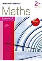 Perspectives Maths 2de Bac Pro Tertiaire et Service (C) - Livre élève - Ed.2013