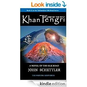 Khan Tengri - Taklamakan Book II (Silk Road Series)