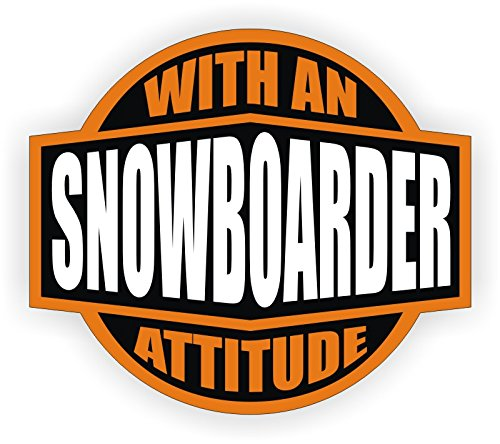 Snowboarder With An Attitude Hard Hat Sticker / Helmet Decal Label Lunch Tool Box farmers attitude
