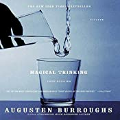Magical Thinking: True Stories | [Augusten Burroughs]