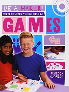 Book Cover: Maker projects for kids who love games