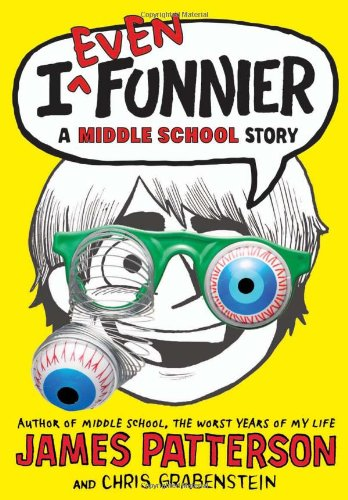 I Even Funnier: A Middle School Story (I Funny) (Beach House James Patterson compare prices)