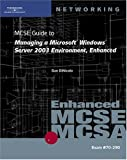 img - for 70-290: MCSE Guide to Managing a Microsoft Windows Server 2003 Environment, Enhanced book / textbook / text book