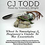 What Is Smudging: A Beginner's Guide to the Essentials | CJ Todd