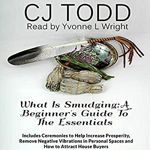 What Is Smudging: A Beginner's Guide to the Essentials Audiobook