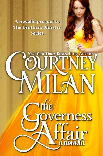 Courtney Milan - The Governess Affair (The Brothers Sinister, Book 0.5)