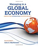 Managing in a Global Economy: Demystifying International Macroeconomics