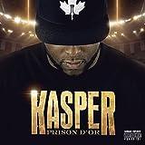 Songtexte von Kasper - Prison d'or