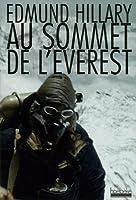 Au sommet de l'Everest : Il y a 50 ans l'Evrest, l'expédition qui a vaincu le toit du monde