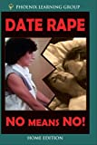 Date Rape: No Means No! (Home Use)