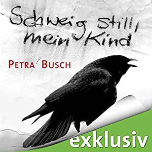 Schweig still, mein Kind Audiobook