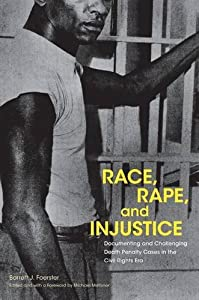 Download Race, Rape, and Injustice: Documenting and Challenging Death Penalty Cases in the Civil Rights Era