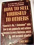 How to Sell Yourself to Others