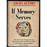 If Memory Serves ~ Sacha Guitry