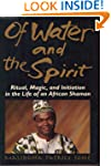 Of Water and the Spirit: Ritual, Magi...