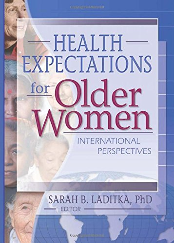 Health Expectations for Older Women: International Perspectives: International Perpectives