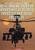 AH-64 Apache Units of Operations Enduring Freedom & Iraqi Freedom (Combat Aircraft)