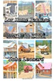 Jobe David Leonard Log Home Package: Budget, Design, Estimate, and Secure Your Best Price