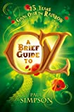 A Brief Guide to Oz (0762452390) by Simpson, Paul