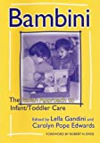 Bambini: The Italian Approach to Infant/Toddler Care (Early Childhood Education, 77) (Early Childhood Education Series) (080774008X) by Lella Gandini