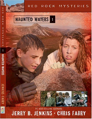 Haunted Waters (Red Rock Mysteries), Jerry B. Jenkins, Chris Fabry