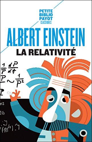 La Relativité : Théorie de la relativité restreinte et générale