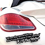 Boutique Sticker Fast & Furious Eternal Paul Walker Motto Window Truck Car Stickers Wall Decals