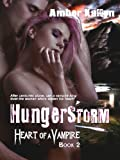 Hungerstorm (Heart of a Vampire 2)