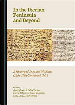 In the Iberian Peninsula and Beyond: A History of Jews and