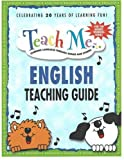 Judy Mahoney Teach Me English Teaching Guide: Learning Language Through Songs and Stories (Teach Me (Teacher Guides Penton))