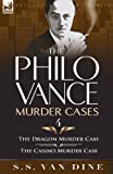 The Philo Vance Murder Cases: 4-The Dragon Murder Case & The Casino Murder Case (0857064320) by Van Dine, S. S.