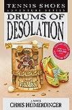 Tennis Shoes Adventure Series, Vol. 12: Drums of Desolation