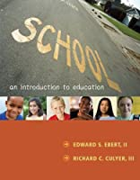 School An Introduction to Education by Ebert