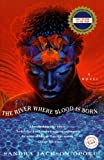 The River Where Blood Is Born (Ballantine Reader's Circle) (034542476X) by Sandra Jackson-Opoku