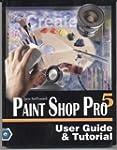 PAINT SHOP PRO 5 - User Guide  & Tuto...
