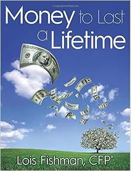 Money To Last A Lifetime