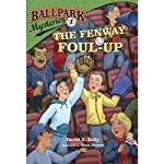 The Fenway Foul-up: Ballpark Mysteries, Book 1 (       UNABRIDGED) by David A. Kelly Narrated by Marc Cashman
