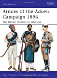 Armies of the Adowa Campaign 1896: The Italian Disaster in Ethiopia (Men-at-Arms)