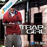 Trap Girl - Single [Explicit]