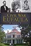 img - for Civil War Eufaula book / textbook / text book
