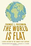 The World Is Flat 3.0: A Brief History of the Twenty-first Century (0312425074) by Thomas L. Friedman