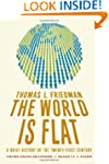 The World Is Flat 3.0: A Brief Histor...