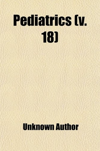 Pediatrics (Volume 18)