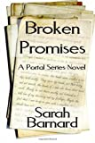 Sarah Barnard Broken Promises (The Portal Series)