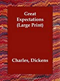 Great Expectations (Large Print)