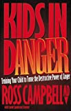 img - for Kids in Danger book / textbook / text book
