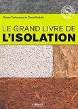echange, troc Thierry Gallauziaux, David Fedullo - Le grand livre de l'isolation