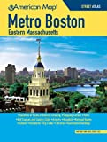 Boston Metro / Eastern MA Street Atlas (American Map) (Metro Boston Eastern Masschusetts Street Atlas)